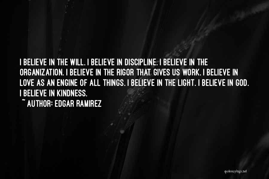 Rigor Quotes By Edgar Ramirez
