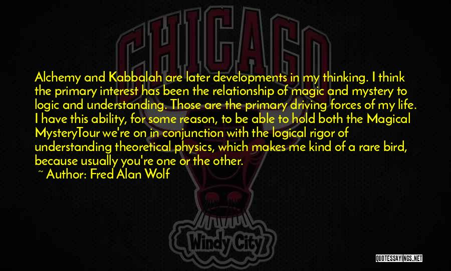 Rigor Quotes By Fred Alan Wolf