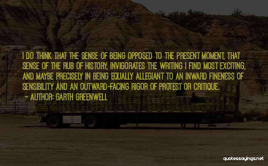 Rigor Quotes By Garth Greenwell
