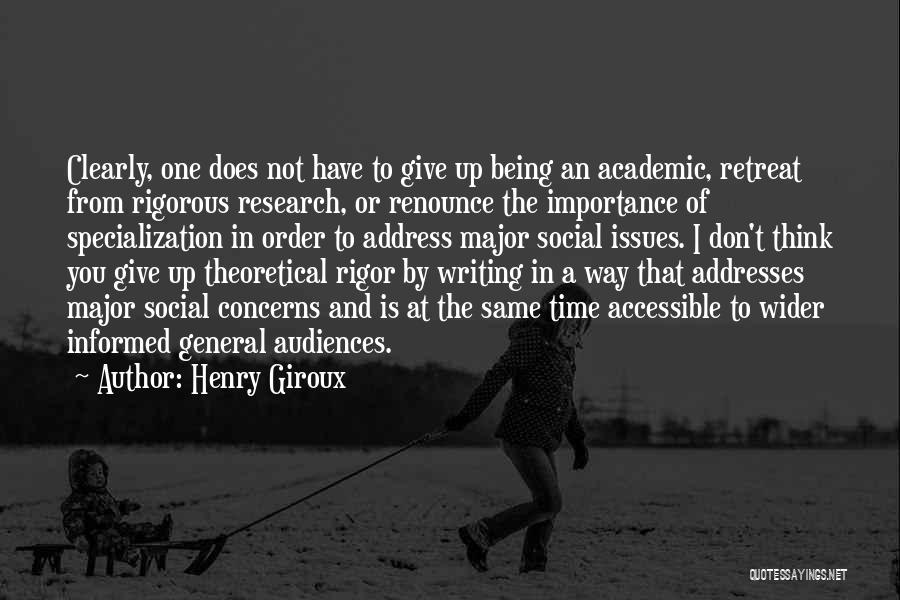 Rigor Quotes By Henry Giroux