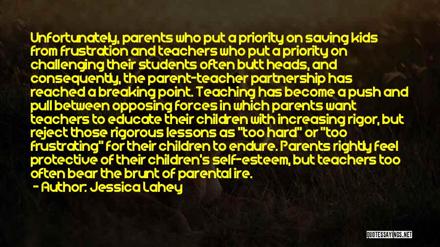 Rigor Quotes By Jessica Lahey