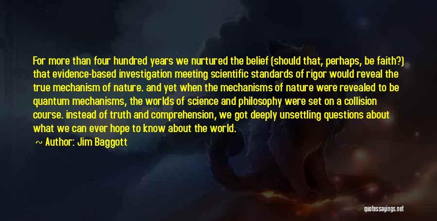 Rigor Quotes By Jim Baggott