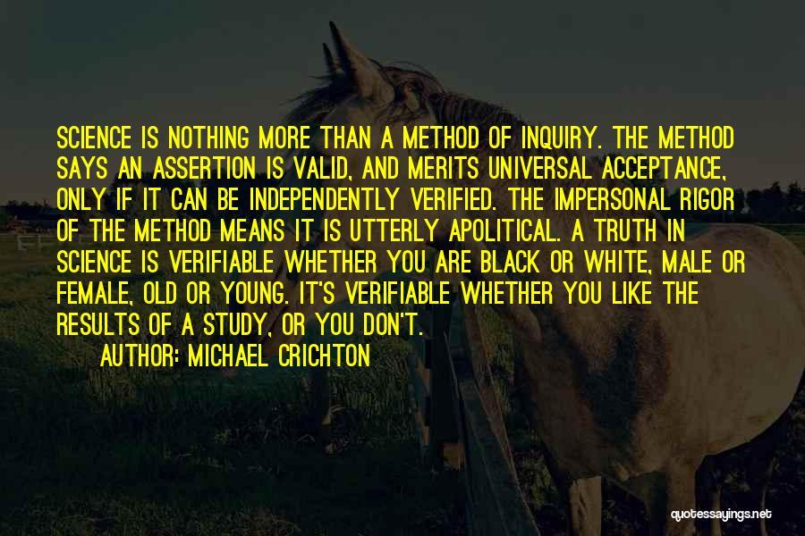 Rigor Quotes By Michael Crichton