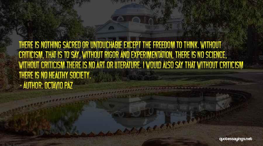 Rigor Quotes By Octavio Paz