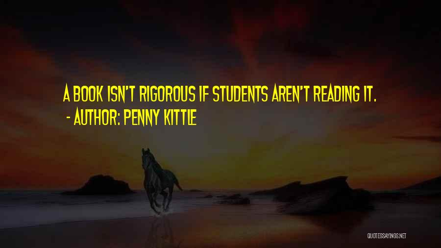 Rigor Quotes By Penny Kittle