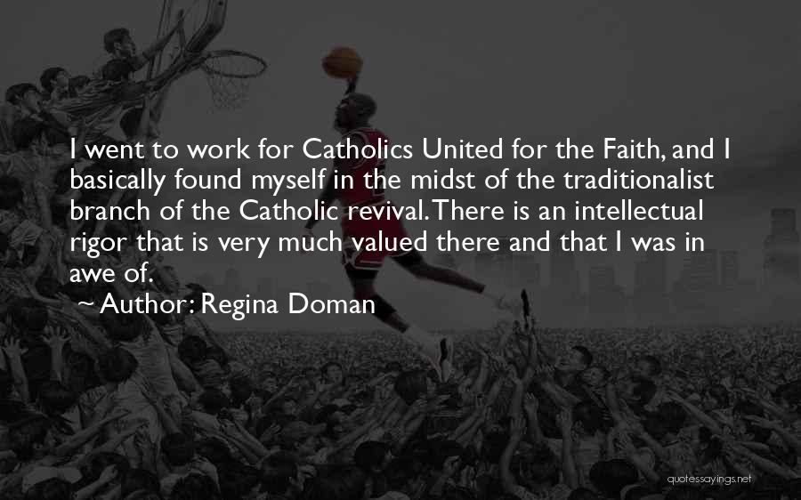 Rigor Quotes By Regina Doman
