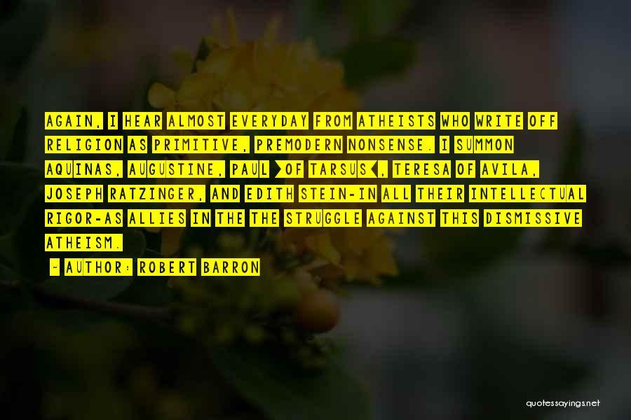 Rigor Quotes By Robert Barron