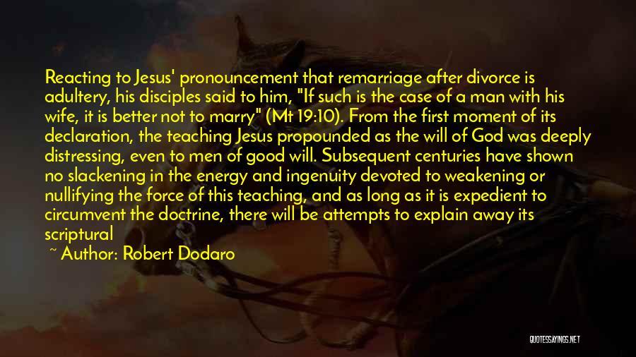 Rigor Quotes By Robert Dodaro