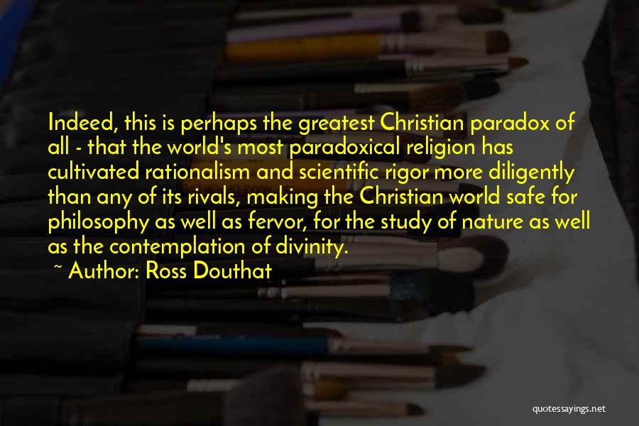 Rigor Quotes By Ross Douthat