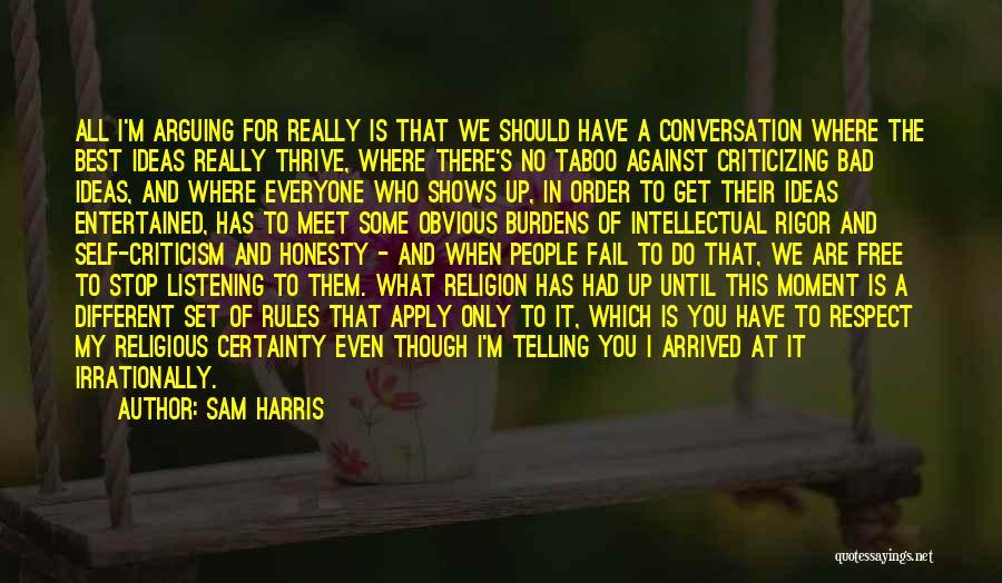 Rigor Quotes By Sam Harris