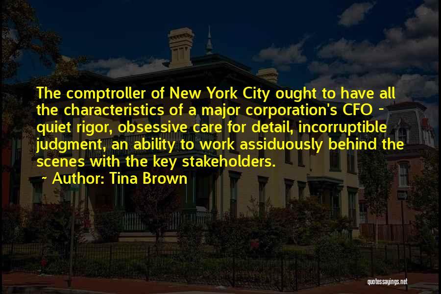 Rigor Quotes By Tina Brown