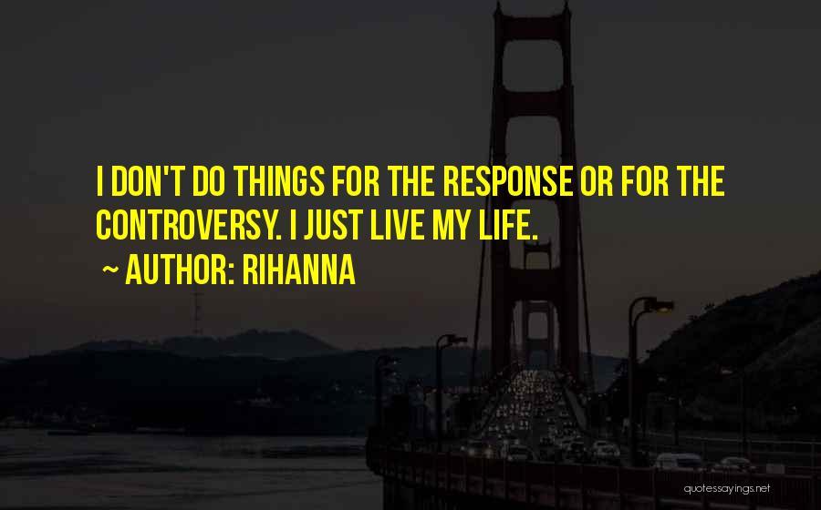 Rihanna Quotes 1033749
