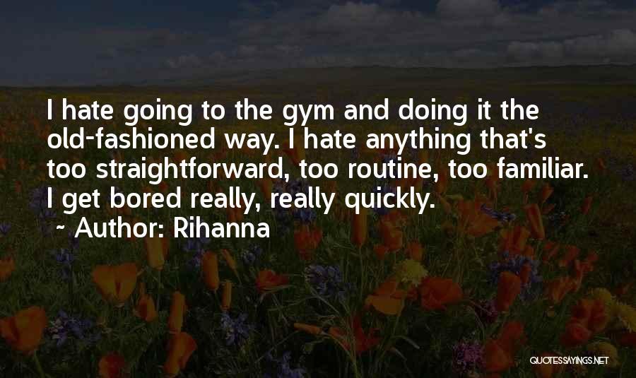 Rihanna Quotes 1304616