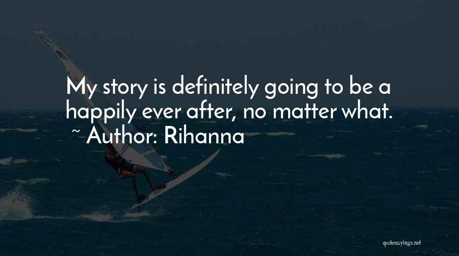 Rihanna Quotes 1509960