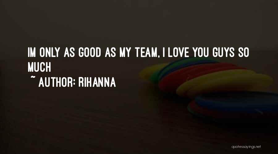 Rihanna Quotes 2178620