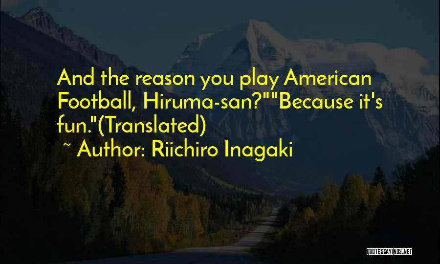 Riichiro Inagaki Quotes 729707