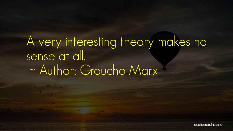 Rikki Chadwick And Zane Bennett Quotes By Groucho Marx