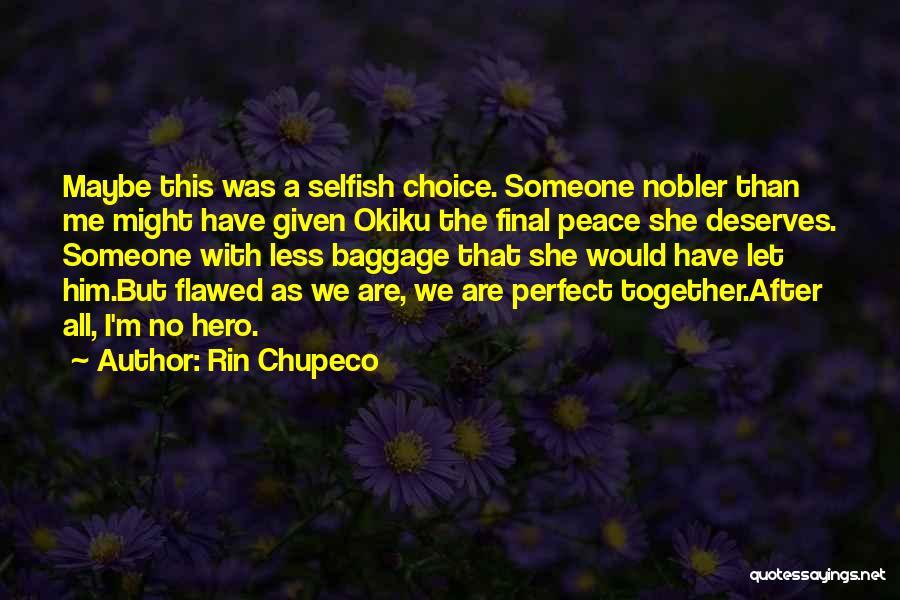 Rin Chupeco Quotes 1575162