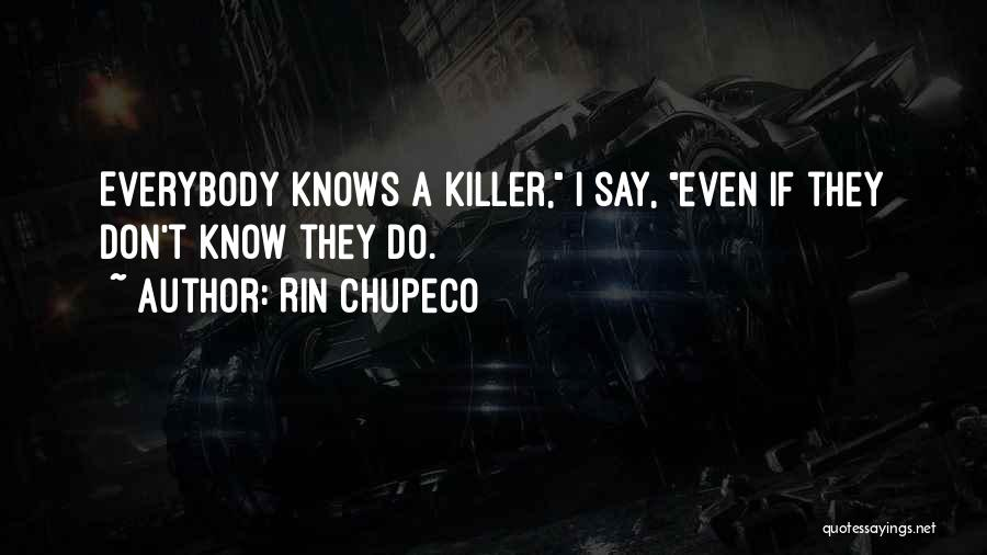 Rin Chupeco Quotes 1938693