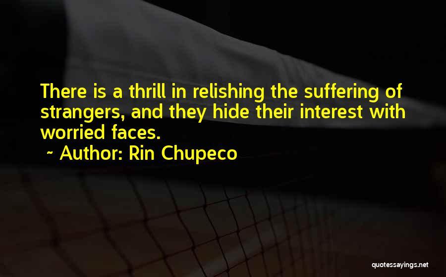 Rin Chupeco Quotes 2028662