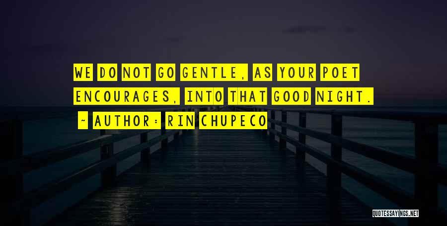 Rin Chupeco Quotes 847034