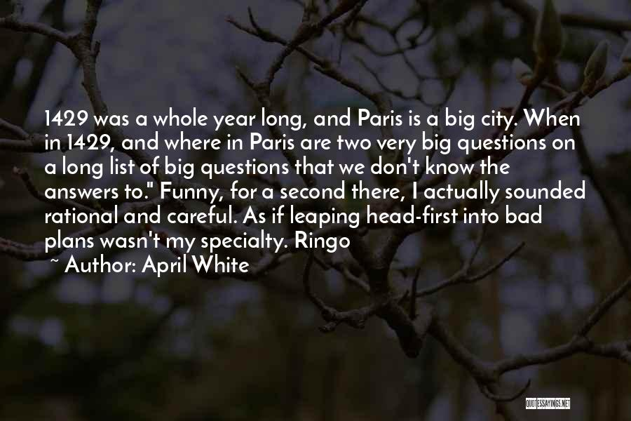 Ringo Quotes By April White