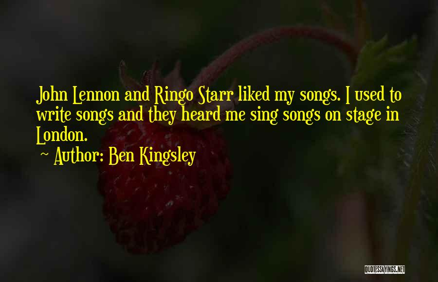 Ringo Quotes By Ben Kingsley
