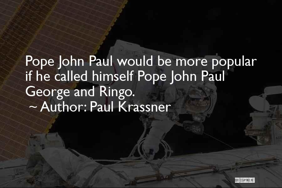 Ringo Quotes By Paul Krassner