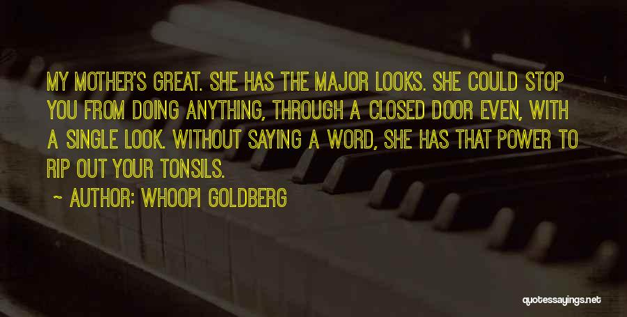Rip Mom Quotes By Whoopi Goldberg