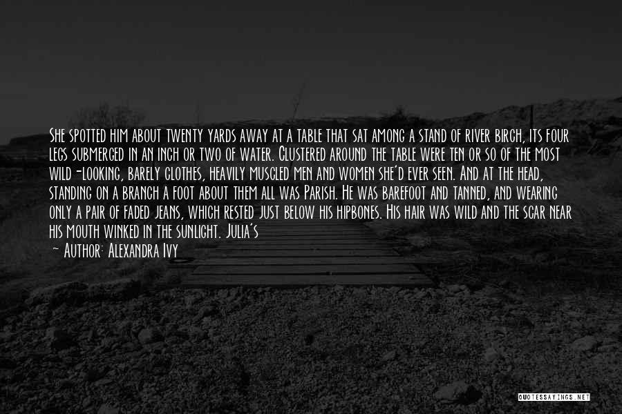 Ripped Jeans Quotes By Alexandra Ivy