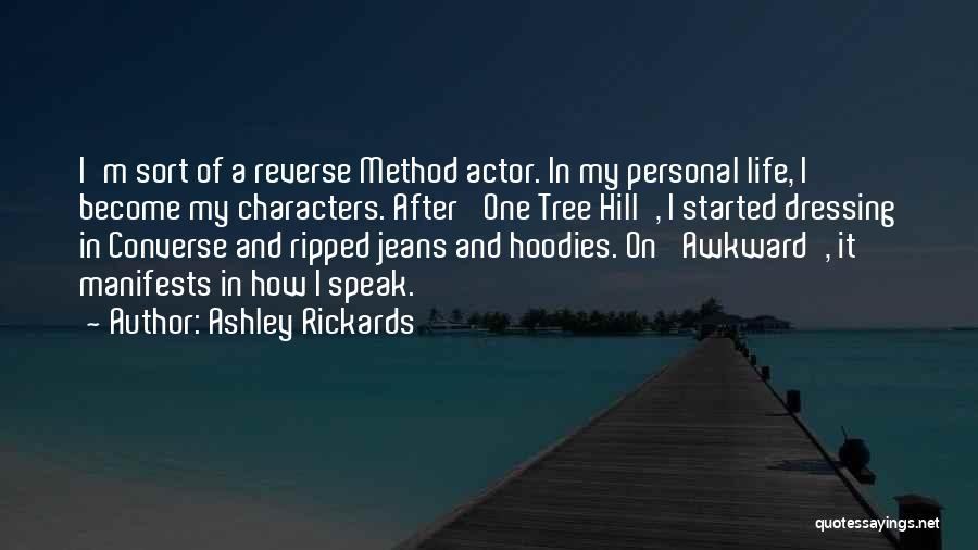 Ripped Jeans Quotes By Ashley Rickards
