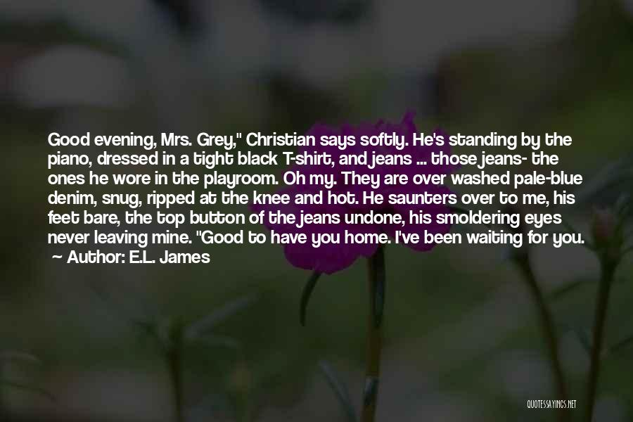 Ripped Jeans Quotes By E.L. James
