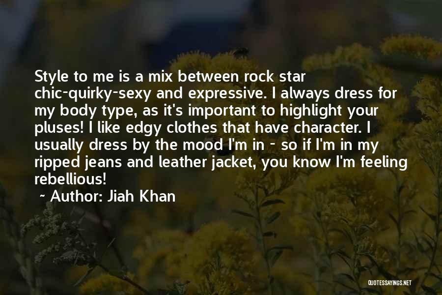 Ripped Jeans Quotes By Jiah Khan