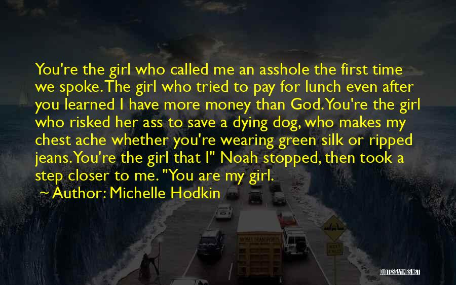 Ripped Jeans Quotes By Michelle Hodkin