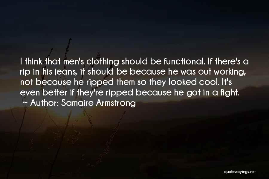 Ripped Jeans Quotes By Samaire Armstrong