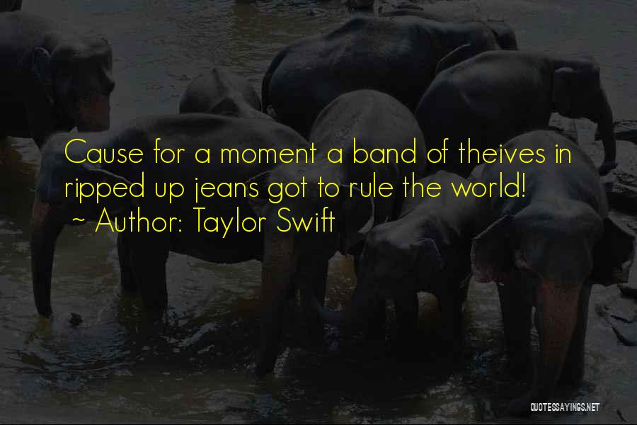 Ripped Jeans Quotes By Taylor Swift