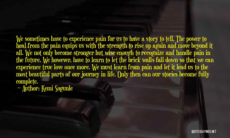 Rise And Fall Of Power Quotes By Kemi Sogunle