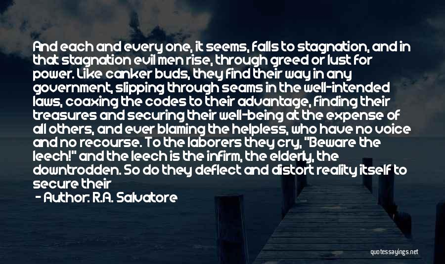 Rise And Fall Of Power Quotes By R.A. Salvatore