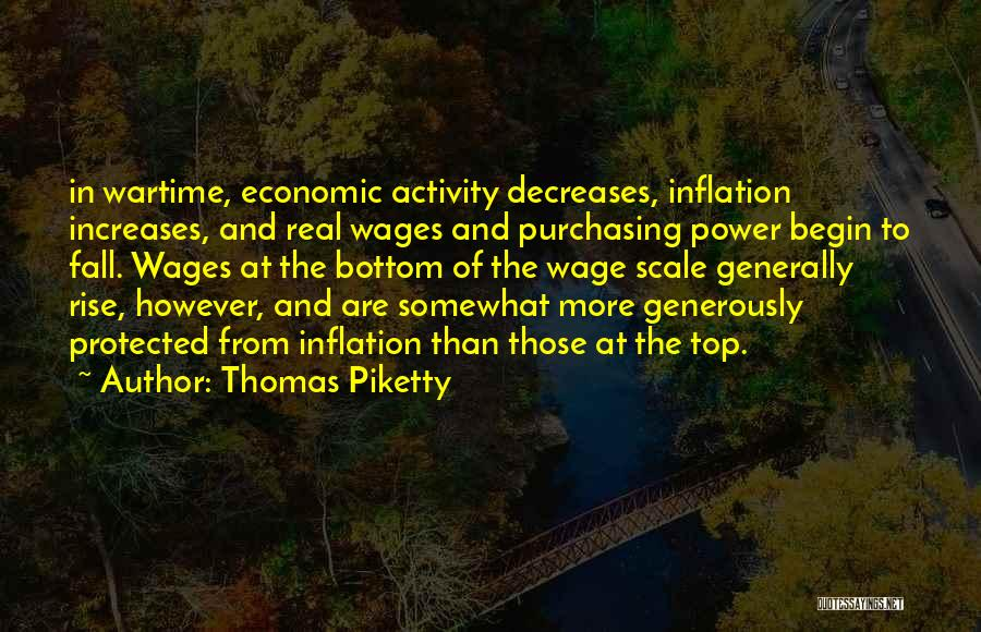 Rise And Fall Of Power Quotes By Thomas Piketty