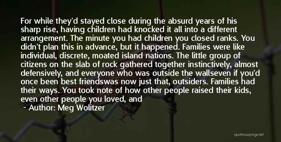 Rise Up Together Quotes By Meg Wolitzer