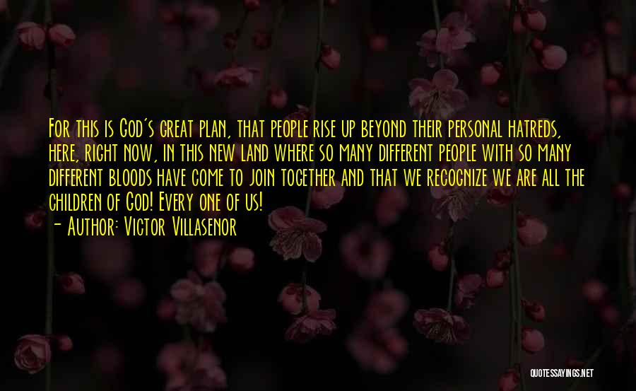 Rise Up Together Quotes By Victor Villasenor