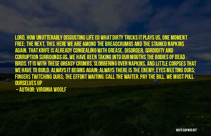 Rise Up Together Quotes By Virginia Woolf