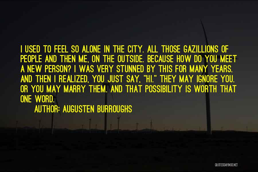 Risk And Opportunity Quotes By Augusten Burroughs