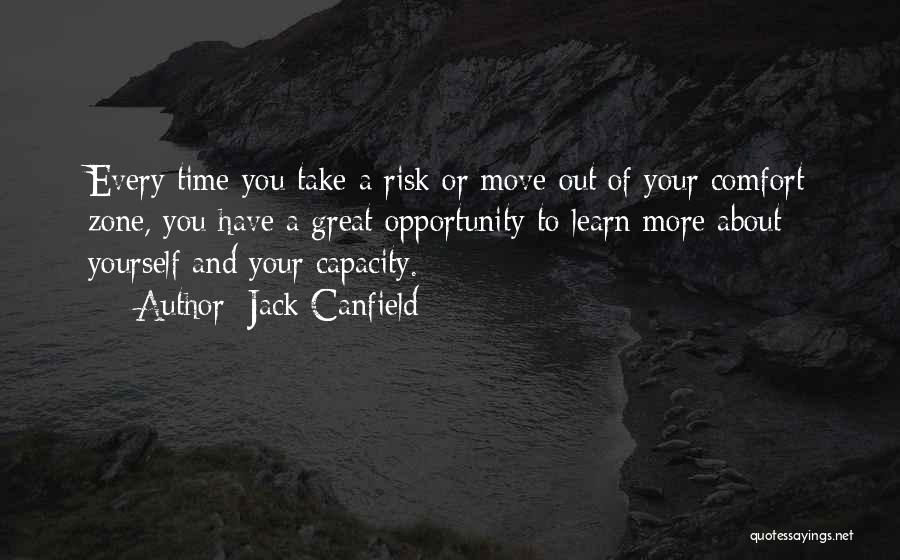 Risk And Opportunity Quotes By Jack Canfield