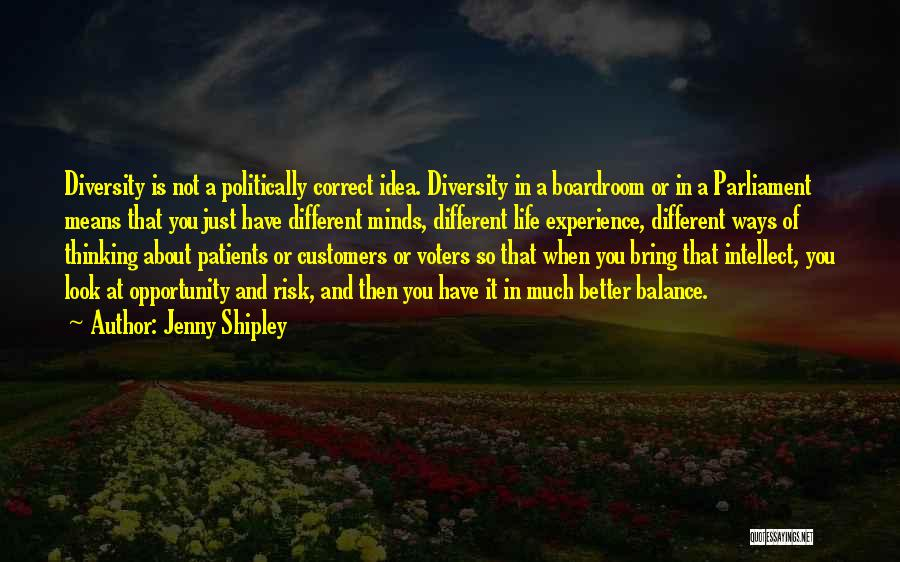 Risk And Opportunity Quotes By Jenny Shipley