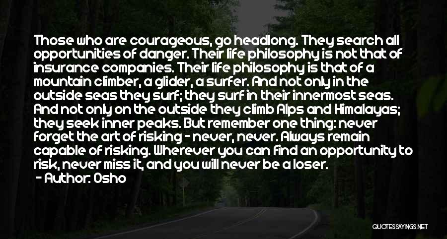 Risk And Opportunity Quotes By Osho