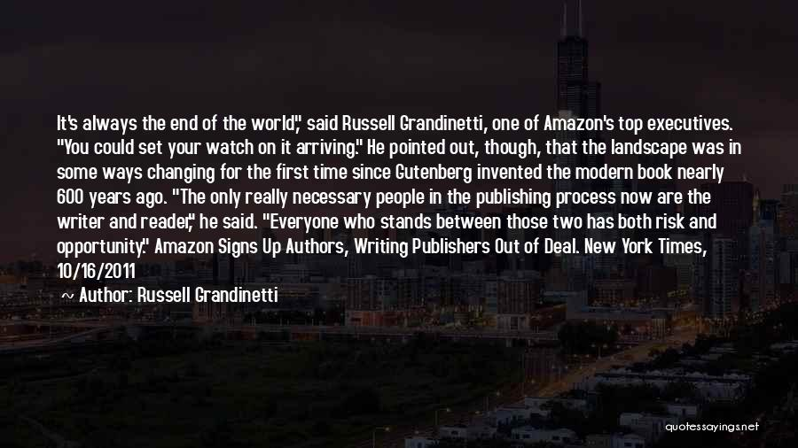 Risk And Opportunity Quotes By Russell Grandinetti