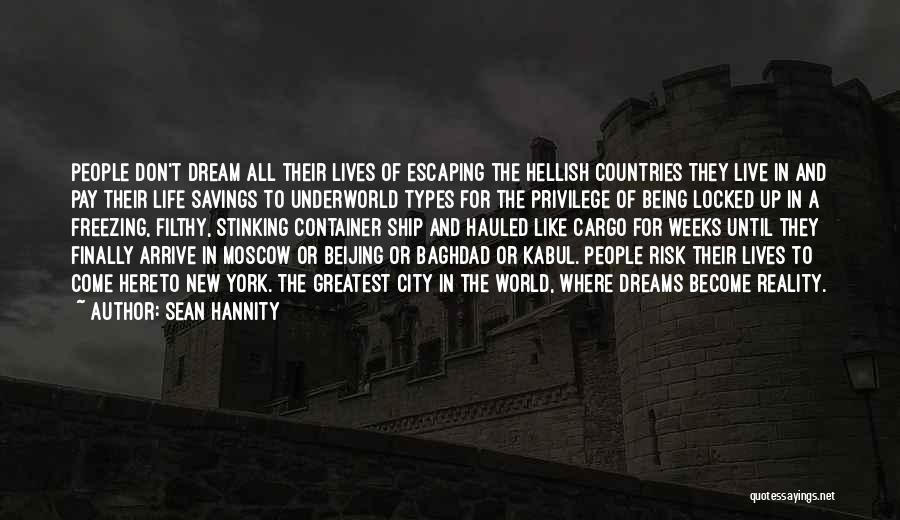 Risk And Opportunity Quotes By Sean Hannity