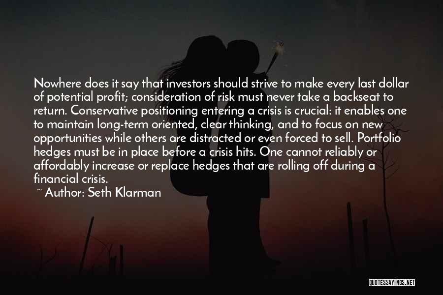 Risk And Opportunity Quotes By Seth Klarman