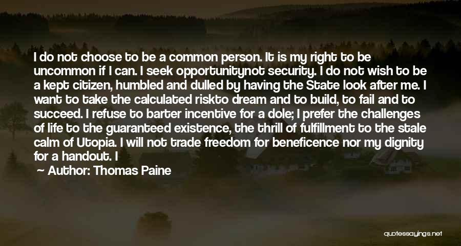 Risk And Opportunity Quotes By Thomas Paine